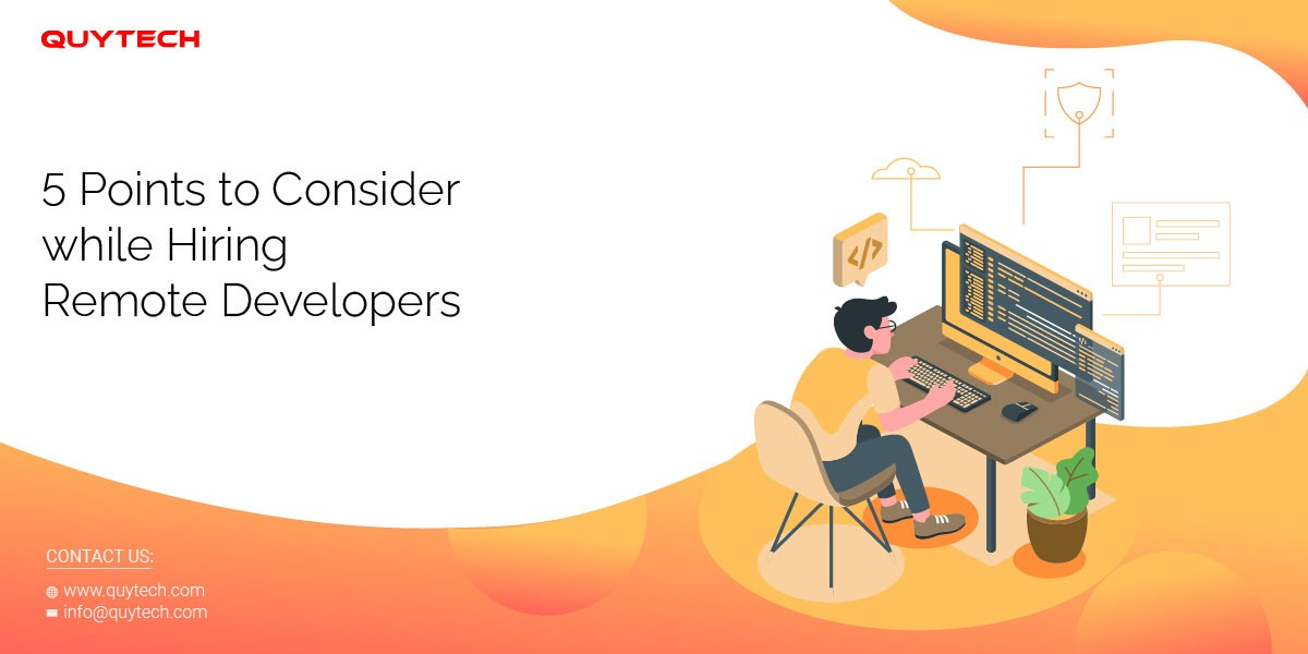 5 Points to Consider While Hiring Remote Developers
