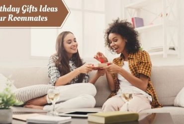 7 Birthday Gifts Ideas: Perfect for Your Roommates