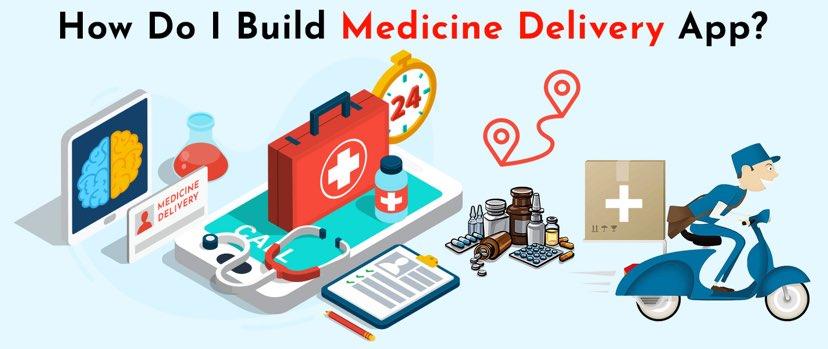 Build Medicine Delivery App
