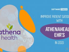 Improve Patient Satisfaction with Athenahealth EHR's in 2021